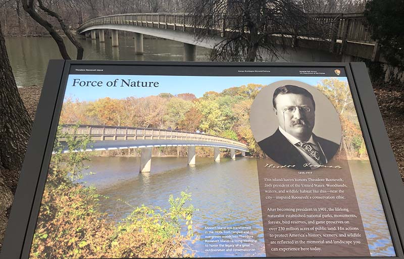 "Theodore Roosevelt Island is a memorial to our ""Conservationist President."""