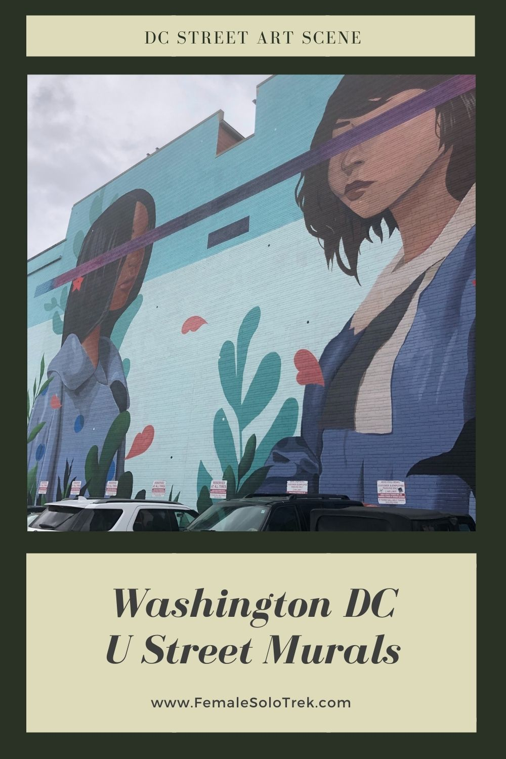 U Street is one of the most famous neighborhoods to see DC Street Art.