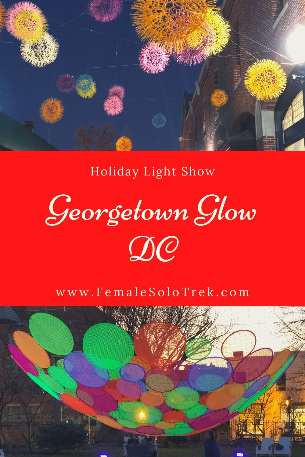 Georgetown Glow DC features holiday light installations in December.