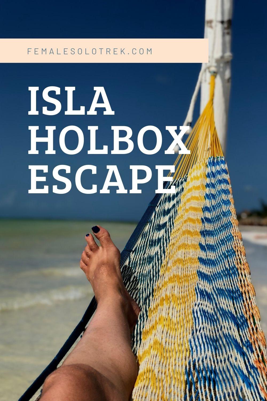 Isla Holbox escape